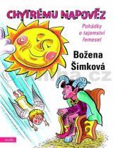 Božena Šimková: Chytrému napověz
