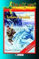 Thomas Brezina: Dračí meč Ledová hrozba