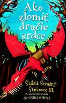 Cressida Cowell: Ako zlomiť dračie srdce