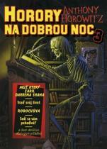 Anthony Horowitz: Horory na dobrou noc 3