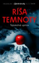 L. J. Smith: Ríša temnoty