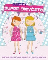 Super dievčatá Párty