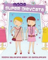 Super dievčatá Móda