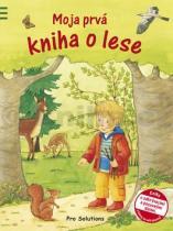 Ulla Bartl: Moja prvá kniha o lese