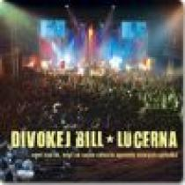 Divokej Bill Lucerna Live