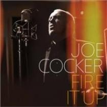 Joe Cocker Fire It Up