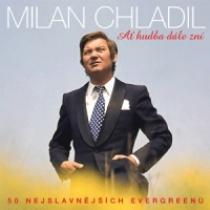 Milan Chladil Ať hudba dále zní