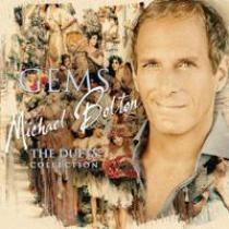 BOLTON, MICHAEL Gems: The Duets Collection