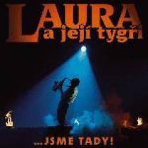 Laura a její tygři Jsme tady! 1985 - 2005