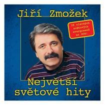 Jiří Zmožek NEJVETSI SVETOVE HITY