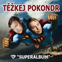 Těžkej Pokondr Superalbum