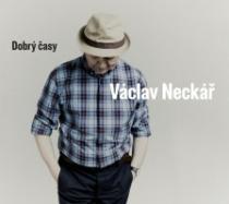 Václav Neckář Dobrý časy
