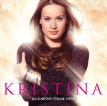 Kristína Na slnečnej strane sveta
