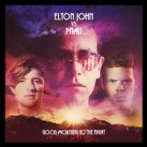 Elton John vs. Pnau Good Morning To The Night