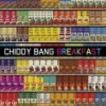 CHIDDY BANG Breakfast