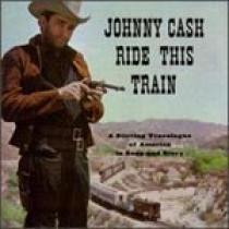 Johnny Cash Ride This Train
