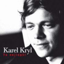 Karel Kryl TO NEJLEPŠÍ
