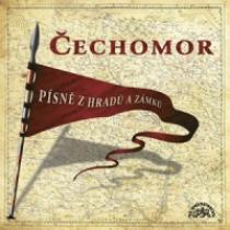 Čechomor Písně z hradů a zámků