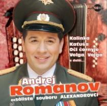 Andrej Romanov Nejkrásnější ruské písně a romance