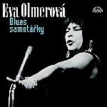 Eva Olmerová Blues samotářky (To nejlepší 1962-1992)