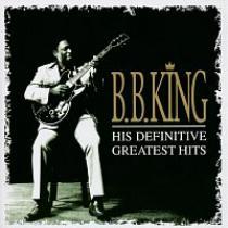 KING B.B DEFINITIVE GREATEST HITS