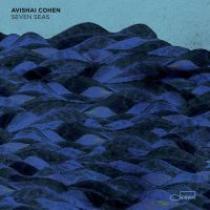Avishai Cohen Seven Seas
