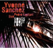 Yvonne Sanchez Songs About Love