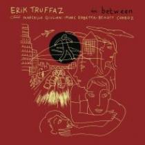 Erik Truffaz In Between