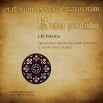 Jiří Pavlica Brána poutníků (CD+DVD)