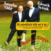 Zdeněk Svěrák & Jaroslav Uhlíř 50 největších hitů od A do Z + pohádkové bonusy