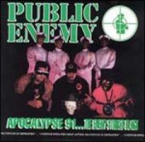 Public Enemy Apocalypse 91...The Enemy Strikes Black