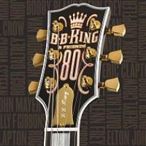 KING B.B B.B. KING & FRIENDS - 80