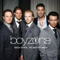 Boyzone BACK AGAIN... NO MATTER