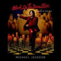 Michael Jackson Blood on the Dance Floor: History in the Mix