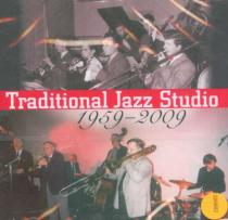 TRADITIONAL JAZZ STUDIO 1959 - 2009