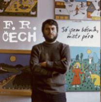 František Ringo Čech JA JSEM BASNIK, MISTR PERA