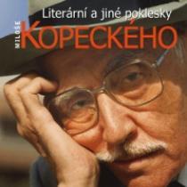 Miloš Kopecký Literární a jiné poklesky Miloše Kopeckého