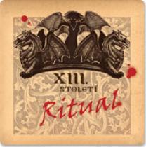 XIII. Století Ritual