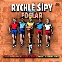 Jaroslav Foglar Rychlé šípy (Audiokniha)