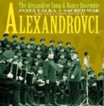 Alexandrovci Svatá válka/ Sacred War