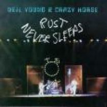 Neil Young Rust Never Sleeps