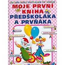 Moje první kniha předškoláka...