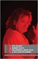 Neil Daniels: Robert Plant