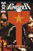 Fernandez Leandro Ennis Garth: Punisher MAX 7 - Muž z kamene