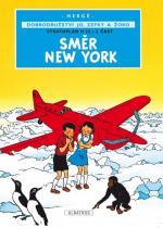 Hergé: Jo, Zefka a Žoko 2 - Směr New York