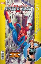 Brian Michael Bendis: Ultimate Spider-Man a spol. 5
