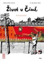 Ôtié Philippe, Kchun-wu Li: Život v Číně - Za časů otcových