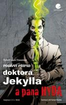 Robert Louis Stevenson: Podivný případ doktora Jekylla a pana Hyda