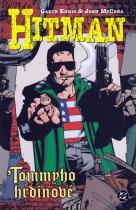 Ennis Garth, McCrea John: Hitman 5 - Tommyho hrdinové