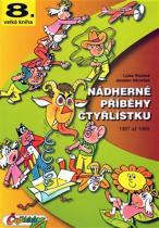 Štíplová Ljuba, Němeček Jaroslav: Nádherné příběhy Čtyřlístku z let 1987 až 1989 (8. velká kniha)